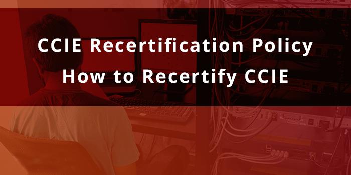 CCIE如何进行重认证?-59学习网